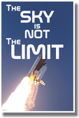 The Sky Is Not The Limit - NEW Classroom Motivational Poster
