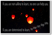 If You Are Not Willing To Learn, No One Can Help You - New Motivational Poster