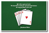 Life is Like a Game of Cards - NEW Classroom Motivational Poster