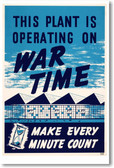 This Plant Is Operating on War Time - NEW Vintage Reprint Poster