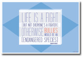 Life Is a Fight - Bullies Classroom Motivational Poster
