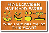 Halloween Has Many Faces - Jack-O-Lantern Pumpkin Holiday PosterEnvy Poster