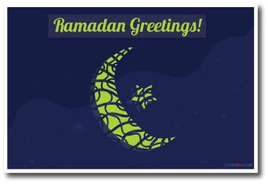 Ramadan Greetings - Moon & Star Holiday Classroom PosterEnvy Poster