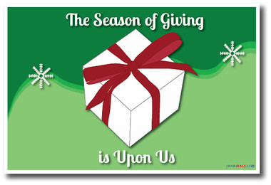 Season of Giving is Upon Us - Christmas Gift Holiday Classroom PosterEnvy Poster