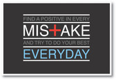 Find A Positive In Every Mistake