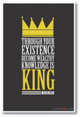 Through Your Existence Become Wealthy Knowledge Is Power - Nasir Jones - NEW Motivational Poster
