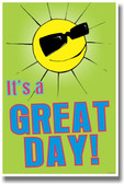 It's a Great Day! - NEW Classroom Motivational Poster