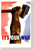 Its Our War - NEW Vintage Reprint Poster