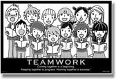 Teamwork - (Choir) Coming Together is a Beginning. Keeping Together is Progress. Working Together is Success. - Henry Ford