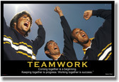Teamwork - (Sports Cheer) Coming Together is a Beginning. Keeping Together is Progress. Working Together is Success. - Henry Ford