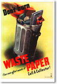Don't Burn Waste Paper - NEW Vintage Reprint Poster