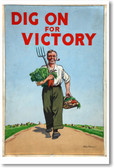 Dig On For Victory - NEW Vintage Reprint Poster