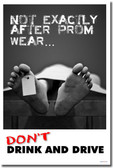 Not Exactly After Prom Wear - Don't Drink & Drive