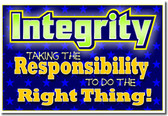 Integrity - Taking the Responsibility to Do the Right Thing