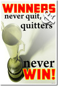 Winners Never Quit and Quitters Never Win 1 - Trophy