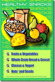 Healthy Snacks - Classroom Nutritional Health Poster (cm124)