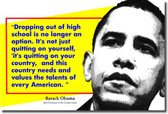 Dropping Out of High School - Barack Obama - Classroom Motivational Poster Print Gift