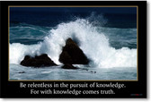 Be Relentless in the Pursuit of Knowledge - Classroom Motivational Poster