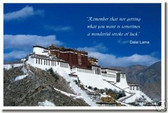 """Remember that not getting what you want is sometimes a wonderful stroke of luck."" - Dalai Lama Potala Palace Lhasa Tibet (cm100) Poster Print Gift"