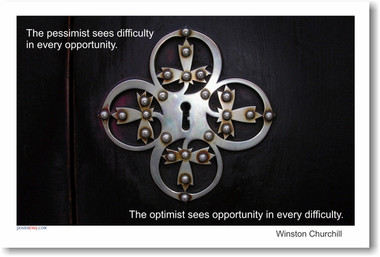 "Key Hole -""The pessimist sees difficulty in every opportunity. The optimist sees opportunity in every difficulty."" Winston Churchill - Classroom Motivational Poster Print Gift"