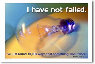 "Light Bulb - ""I Have Not Failed"" Thomas Edison - Classroom Motivational Poster Print Gift"