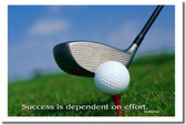 "Golf - ""Success is dependent on effort"" - Sophocles - Classroom Motivational Poster (cm087)"