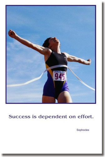 """Finish Line - """"Success is dependent on effort"""" - Sophocles - Classroom Motivational Poster Print Gift"""
