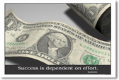 "Money - ""Success is dependent on effort"" - Sophocles Classroom Motivational Poster Print Gift"