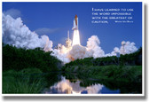 """Space Shuttle Takeoff - """"I have learned to use the word impossible with the greatest of caution."""" - Wernher von Braun Poster Print Gift"""