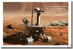 """Mars Rover - """"I have learned to use the word impossible with the greatest of caution."""" - Wernher von Braun - Classroom Motivational Poster Print Gift"""