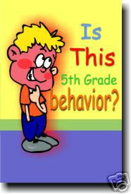 Is This 5th Grade Behavior? - Classroom Motivational Poster Print Gift