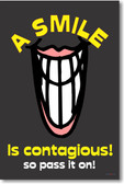 A Smile Is Contagious! So Pass It On! - Classroom Motivational Poster Print Gift