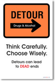 DETOUR (Drugs & Alcohol) Think Carefully, Choose Wisely - Classroom Health Poster Print Gift