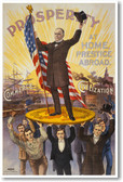 Prosperity at Home - William McKinley - NEW Vintage Reprint Poster