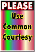 Please Use Common Courtesy - Classroom Motivational Poster Print Gift