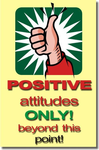 Positive Attitudes Only Beyond This Point - Classroom Motivational Behavior Poster Print Gift