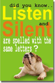 Silent & Listen Spelled with the Same Letters - Classroom Motivational Poster Print Gift