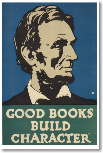 US President Abraham Lincoln - Good Books Build Character - NEW Vintage Reproduction WPA PosterEnvy Poster (vi358)