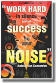 PosterEnvy - Work Hard in Silence and Let Success Be Your Noise - Classroom Motivational Poster