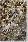 Waves lapping on sea glass - The Heart Like The Mind Has a Memory and In It Are Kept The Most Precious Keepsakes - Henry Wadsworth Longfellow- NEW Classroom Motivational PosterEnvy Poster