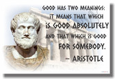 Good Has Two Meanings - Aristotle Quote