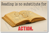 Open Book - Reading Is No Substitute for Action - NEW Classroom Motivational Poster (cm942)