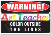 Warning Art Teacher 2 Poster Print Gift