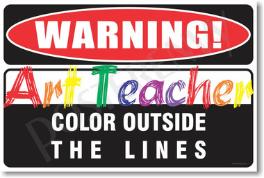 Warning Art Teacher 2 Poster Print Gift