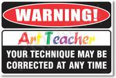 Warning Art Teacher  Poster Print Gift