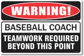 Warning Baseball Coach Poster Print Gift