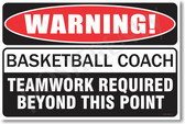 Warning Basketball Coach Poster Print Gift