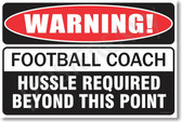 Warning Football Coach Poster Print Gift