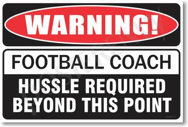 Warning Football Coach Poster Print Gift