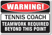 Warning Tennis Coach Poster Print Gift